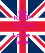 KEEP CALM AND LoVe  Iana - Personalised Poster A4 size