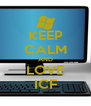 KEEP CALM AND LOVE ICF - Personalised Poster A4 size
