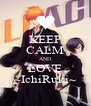 KEEP CALM AND LOVE ~IchiRuki~ - Personalised Poster A4 size