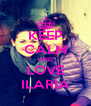 KEEP CALM AND LOVE ILARIA - Personalised Poster A4 size
