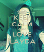 KEEP CALM AND LOVE İLAYDA - Personalised Poster A4 size