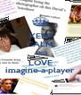 KEEP CALM AND LOVE imagine-a-player - Personalised Poster A4 size