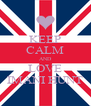 KEEP CALM AND LOVE IMANI HUNT - Personalised Poster A4 size