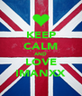 KEEP CALM AND LOVE IMANXX - Personalised Poster A4 size