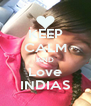 KEEP CALM AND Love INDIAS - Personalised Poster A4 size