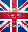KEEP CALM AND love InêsCatarina - Personalised Poster A4 size