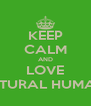 KEEP CALM AND LOVE INTERCULTURAL HUMAN RIGHTS - Personalised Poster A4 size