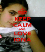 KEEP CALM AND LOVE IONA - Personalised Poster A4 size