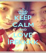 KEEP CALM AND LOVE İPEKKKK - Personalised Poster A4 size