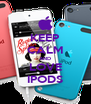 KEEP CALM AND LOVE IPODS - Personalised Poster A4 size