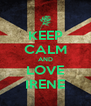 KEEP CALM AND LOVE IRENE - Personalised Poster A4 size