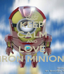 KEEP CALM AND LOVE IRON MINION - Personalised Poster A4 size