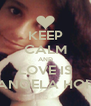 KEEP CALM AND LOVE IS MANOELA HORA - Personalised Poster A4 size