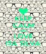 KEEP CALM AND LOVE ISA SILVA - Personalised Poster A4 size