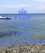 KEEP CALM AND LOVE  ISOLA D'ELBA  - Personalised Poster A4 size