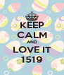 KEEP CALM AND LOVE IT 1519 - Personalised Poster A4 size
