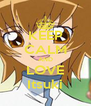 KEEP CALM AND LOVE Itsuki - Personalised Poster A4 size