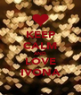 KEEP CALM AND LOVE IVONA - Personalised Poster A4 size