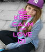 KEEP CALM AND LOVE IZI  - Personalised Poster A4 size