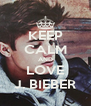 KEEP CALM AND LOVE J. BIEBER - Personalised Poster A4 size