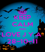 KEEP CALM AND LOVE J Y A  28~10~11 - Personalised Poster A4 size