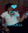 KEEP CALM AND LOVE JA'NARIA - Personalised Poster A4 size