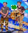 KEEP CALM AND LOVE JACK & CORMAC - Personalised Poster A4 size