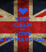 KEEP CALM AND LOVE JACK MARSHALL - Personalised Poster A4 size