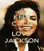 KEEP CALM AND LOVE  JACKSON - Personalised Poster A4 size
