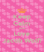 Keep Calm And Love Jacob Wolf! - Personalised Poster A4 size