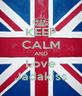 KEEP CALM AND Love Jadakiss - Personalised Poster A4 size