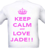 KEEP CALM and LOVE  JADE!! - Personalised Poster A4 size
