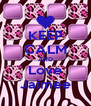 KEEP CALM AND Love Jaimee - Personalised Poster A4 size