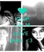 KEEP CALM AND LOVE  JAKE <3 - Personalised Poster A4 size
