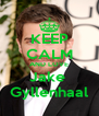 KEEP CALM AND LOVE Jake  Gyllenhaal - Personalised Poster A4 size