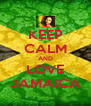 KEEP CALM AND LOVE JAMAICA - Personalised Poster A4 size