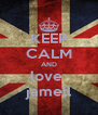 KEEP CALM AND love  jamell - Personalised Poster A4 size