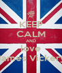 KEEP CALM AND love James Vickery - Personalised Poster A4 size
