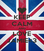 KEEP CALM AND LOVE JAMIE<3 - Personalised Poster A4 size