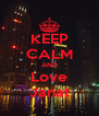KEEP CALM AND Love Janat - Personalised Poster A4 size