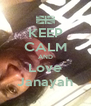 KEEP CALM AND Love Janayah - Personalised Poster A4 size