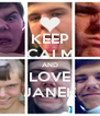 KEEP CALM AND LOVE JANEK - Personalised Poster A4 size