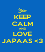 KEEP CALM AND LOVE JAPAAS <3 - Personalised Poster A4 size