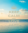 KEEP CALM AND LOVE JARR - Personalised Poster A4 size