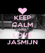 KEEP CALM AND LOVE JASMIJN - Personalised Poster A4 size