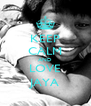 KEEP CALM AND LOVE JAYA - Personalised Poster A4 size