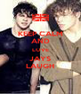 KEEP CALM AND LOVE JAYS LAUGH - Personalised Poster A4 size