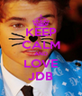 KEEP CALM AND LOVE JDB - Personalised Poster A4 size