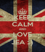 KEEP CALM AND LOVE JEA : ) - Personalised Poster A4 size