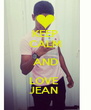 KEEP CALM AND LOVE  JEAN  - Personalised Poster A4 size